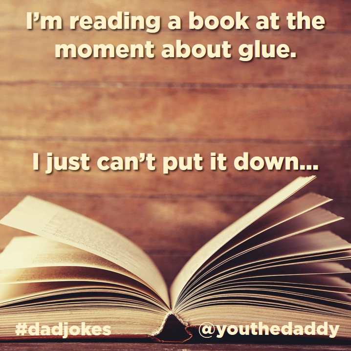 dad jokes - glue