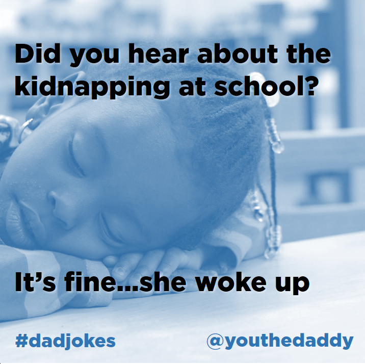 dad jokes - kidnapping