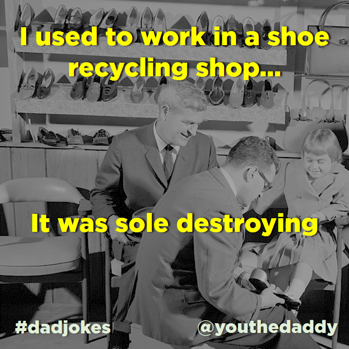 dad jokes - shoes