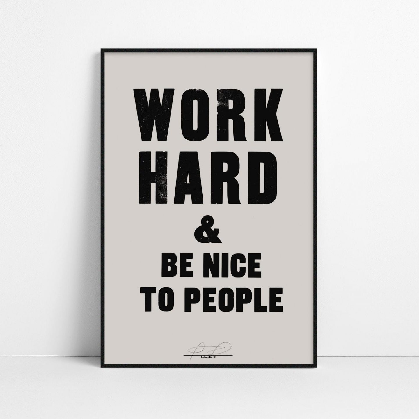 Thoughtful gifts for men - Anthony Burrill signed print